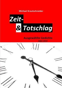 Zeit- & Totschlag von Krautschneider,  Michael