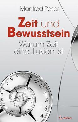 Zeit und Bewusstsein von Poser,  Manfred