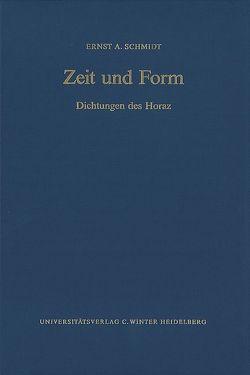 Zeit und Form von Schmidt,  Ernst A