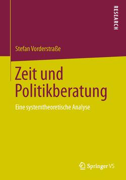 Zeit und Politikberatung von Vorderstraße,  Stefan