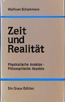 Zeit und Realität von Schommers,  Wolfram