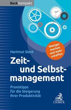 Zeit- und Selbstmanagement von Sieck,  Hartmut
