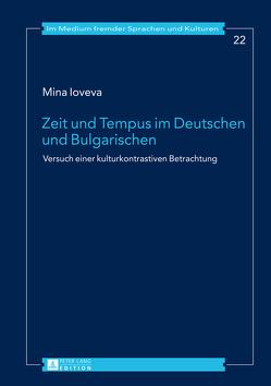 Zeit und Tempus im Deutschen und Bulgarischen von Ioveva,  Mina