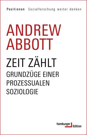 Zeit zählt von Abbott,  Andrew, Adrian,  Michael, Hoebel,  Thomas, Knöbl,  Wolfgang, Sahr,  Aaron