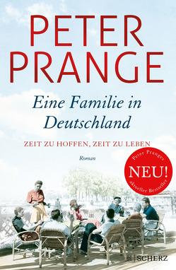Zeit zu hoffen, Zeit zu leben. Eine Familie in Deutschland von Prange,  Peter