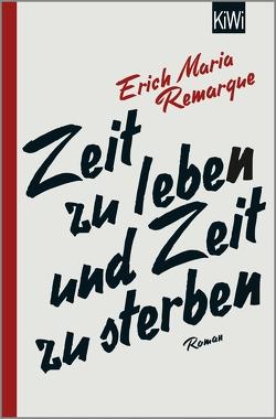 Zeit zu leben und Zeit zu sterben von Remarque,  E.M., Schneider,  Thomas