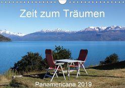 Zeit zum Träumen – Panamericana 2019 (Wandkalender 2019 DIN A4 quer) von Odermatt,  Walter
