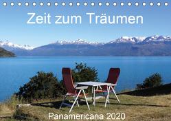 Zeit zum Träumen – Panamericana 2020 (Tischkalender 2020 DIN A5 quer) von Odermatt,  Walter