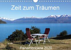 Zeit zum Träumen – Panamericana 2020 (Wandkalender 2020 DIN A4 quer) von Odermatt,  Walter
