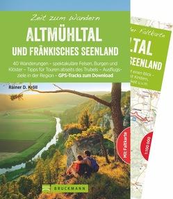 Zeit zum Wandern Altmühltal und Fränkisches Seenland von Kröll,  Rainer D.