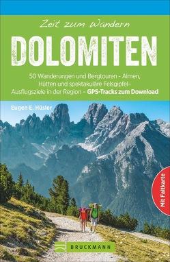 Zeit zum Wandern Dolomiten von Hüsler,  Eugen E.