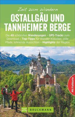 Zeit zum Wandern Ostallgäu und Tannheimer Berge von Irlinger,  Bernhard