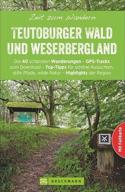 Zeit zum Wandern Teutoburger Wald und Weserbergland von Chris Bergmann