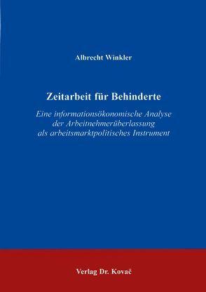 Zeitarbeit für Behinderte von Winkler,  Albrecht