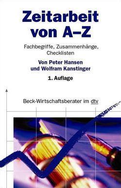 Zeitarbeit von A – Z von Hansen,  Peter, Kanstinger,  Wolfram