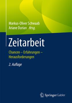 Zeitarbeit von Durian,  Ariane, Schwaab,  Markus-Oliver