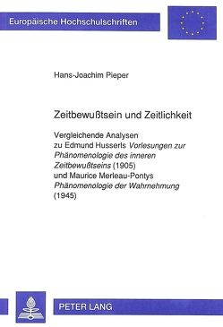 Zeitbewußtsein und Zeitlichkeit von Pieper,  Hans Joachim