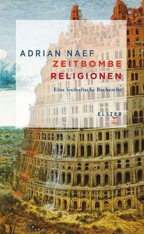Zeitbombe Religionen von Naef,  Adrian