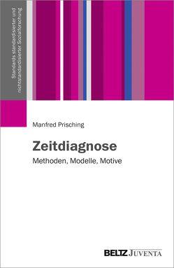 Zeitdiagnose von Prisching,  Manfred