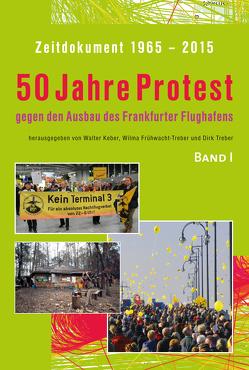 Zeitdokument 1965-2015 von Frühwacht-Treber,  Wilma, Keber,  Walter, Treber,  Dirk