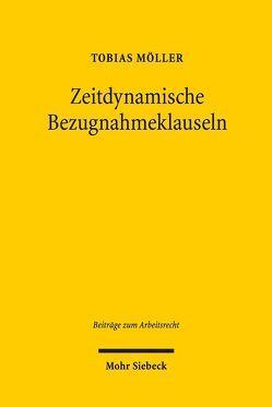 Zeitdynamische Bezugnahmeklauseln von Möller,  Tobias