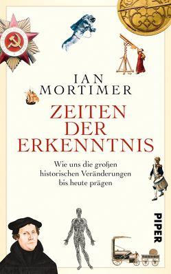Zeiten der Erkenntnis von Mortimer,  Ian, Schuler,  Karin