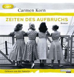 Zeiten des Aufbruchs von Korn,  Carmen