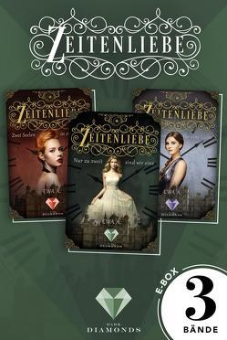 """Zeitenliebe: Alle Bände der romantischen """"Zeitenliebe""""-Trilogie in einer E-Box! von A.,  Ewa"""
