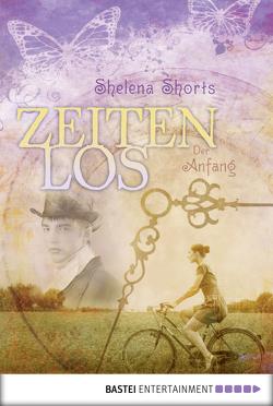 Zeitenlos von Shorts,  Shelena, Sieg,  Anja