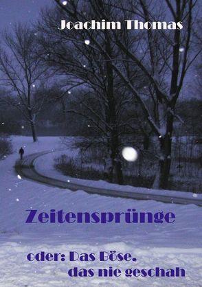 ZEITENSPRÜNGE von Thomas,  Joachim