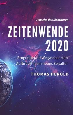 Zeitenwende 2020 von Herold,  Thomas