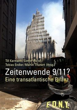 Zeitenwende 9/11? von Endler,  Tobias, Karmann,  Till, Thunert,  Martin, Wendt,  Simon