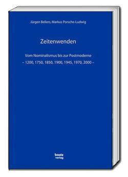 Zeitenwenden von Bellers ,  Jürgen, Porsche-Ludwig,  Markus