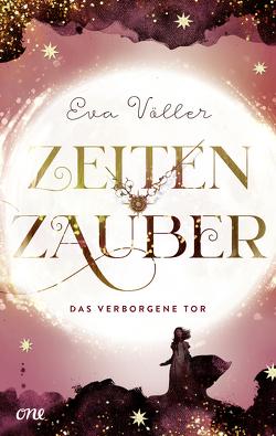 Zeitenzauber – Das verborgene Tor von Völler,  Eva