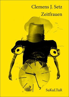 Zeitfrauen von Salentin,  Katrin, Setz,  Clemens J.