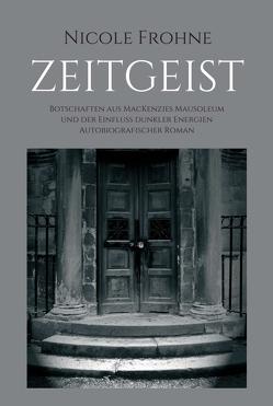 ZEITGEIST von Frohne,  Nicole