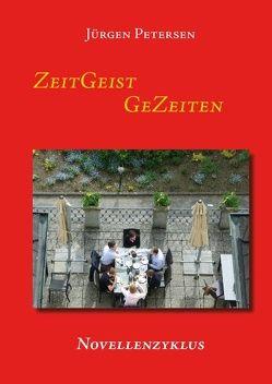 ZeitGeist GeZeiten von Petersen,  Jürgen