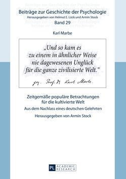 Karl Marbe: Zeitgemäße populäre Betrachtungen für die kultivierte Welt von Stock,  Armin