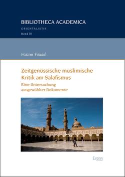 Zeitgenössische muslimische Kritik am Salafismus von Fouad,  Hazim