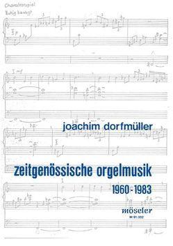 Zeitgenössische Orgelmusik 1960-1983 von Dorfmüller,  Joachim