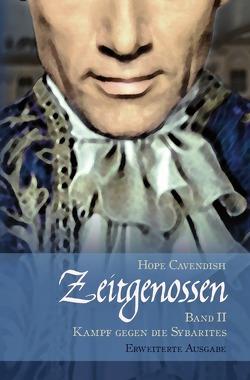 Zeitgenossen – Kampf gegen die Sybarites  [Erweiterte Ausgabe] von Cavendish,  Hope
