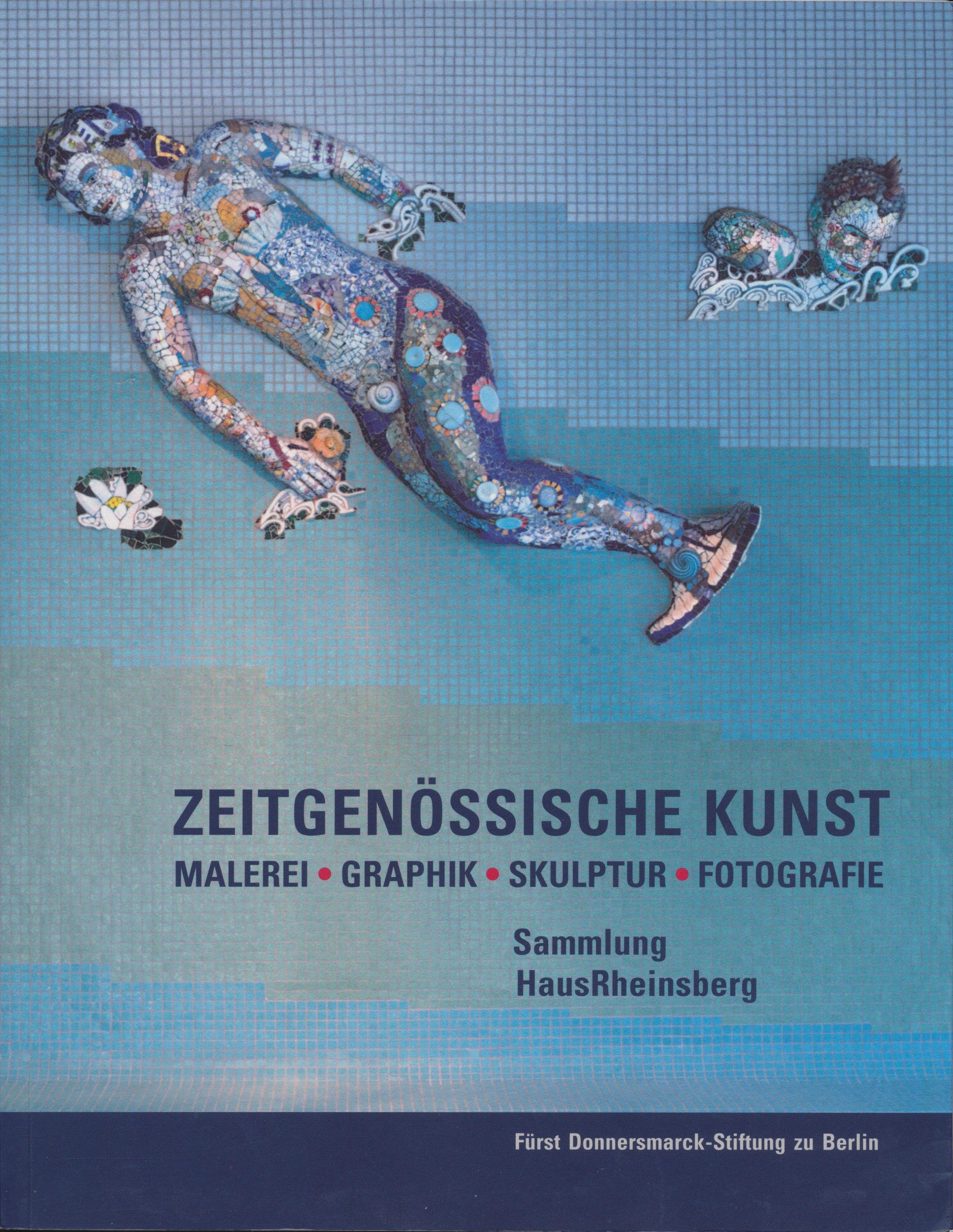 ZEITGENÖSSISCHE KUNST Sammlung HausRheinsberg von Volpert, Astrid: Ma