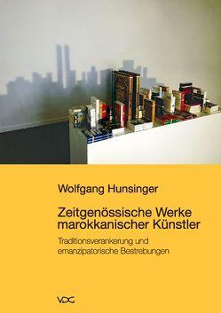Zeitgenössische Werke marokkanischer Künstler von Hunsinger,  Wolfgang