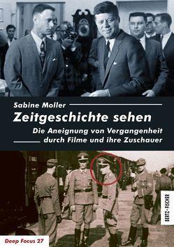 Zeitgeschichte sehen von Moller,  Sabine