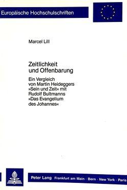 Zeitlichkeit und Offenbarung von Lill,  Marcel