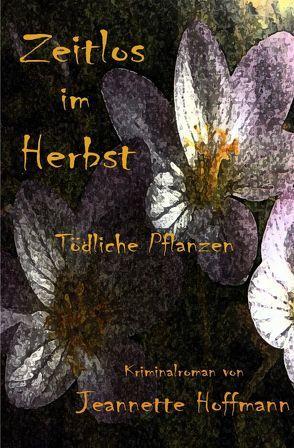 Zeitlos im Herbst von Hoffmann,  Jeannette