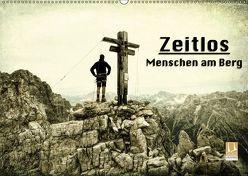 Zeitlos – Menschen am Berg (Wandkalender 2019 DIN A2 quer)