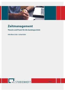 Zeitmanagement von Koller,  Gerhard, Schütz,  Heike Maria