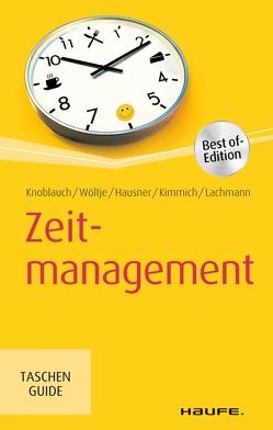 Zeitmanagement von Hausner,  Marcus B., Kimmich,  Martin, Knoblauch,  Jörg, Lachmann,  Siegfried, Wöltje,  Holger