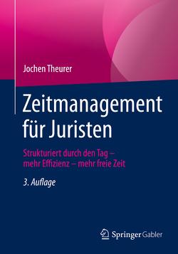 Zeitmanagement für Juristen von Theurer,  Jochen
